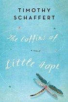 The Coffins of Little Hope and Author Timothy Schaffert Gain Starred Review from Publishers Weekly