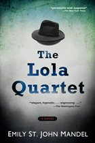 Press Release: THE LOLA QUARTET Paperback Coming Soon