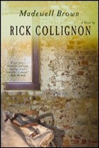 Rick Collignon Novel Featured this Week
