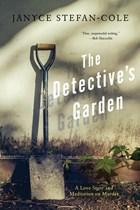 The Detective's Garden