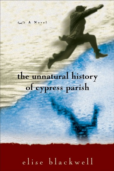 The Unnatural History of Cypress Parish