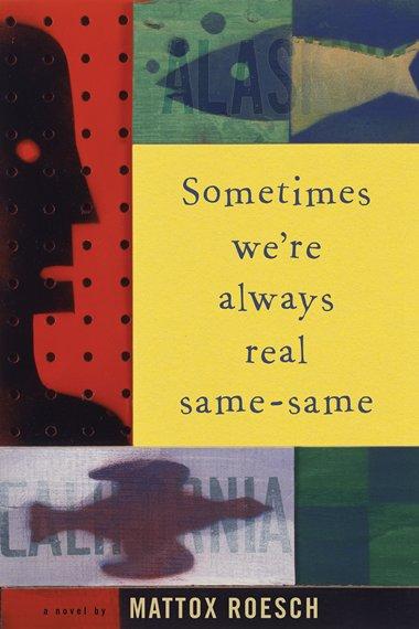 Sometimes We're Always Real Same-Same